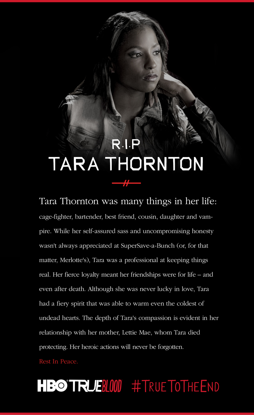 Tara Thornton from Season 7 Episode 1 of True Blood on HBO, as portrayed by Rutina Wesley died a True Death this past Sunday while protecting her mother.