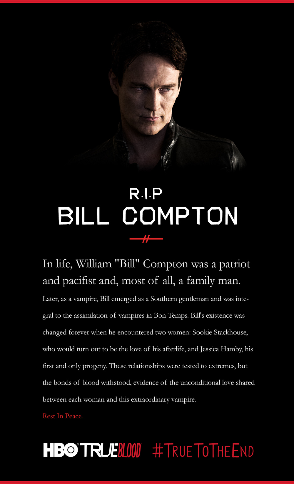 """Bill Compton, played by Stephen Moyer on True Blood, met his true death in the series finale """"Thank You."""""""