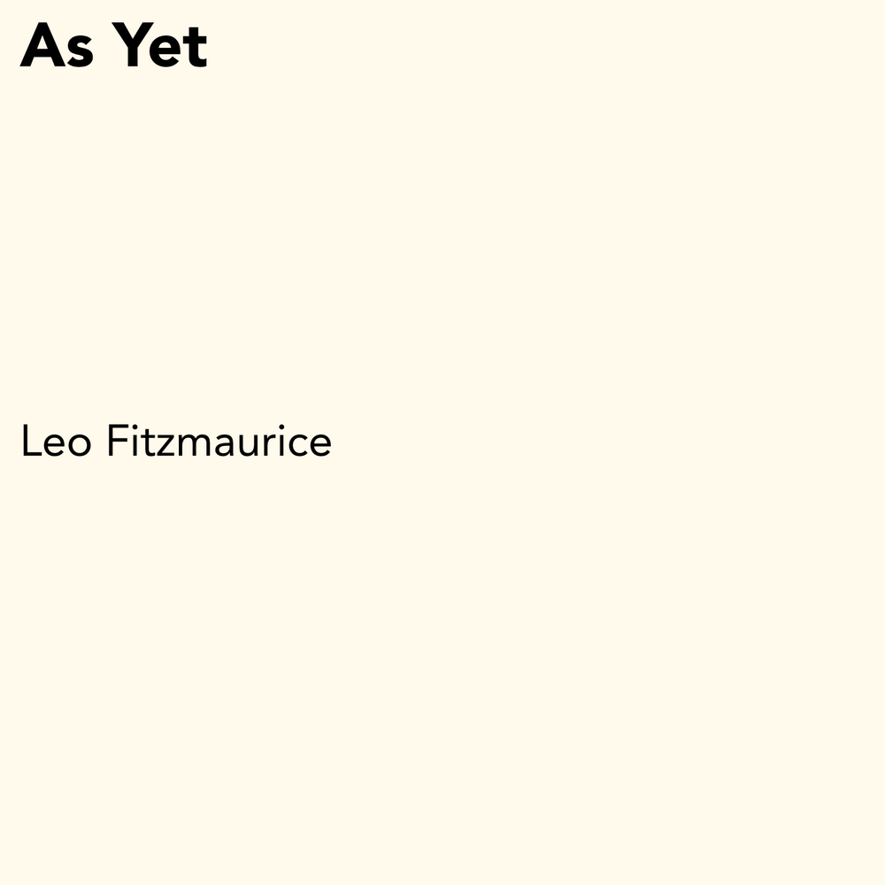 As Yet - Leo Fitzmaurice.png