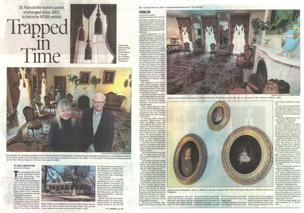 Above is an article from the New Orleans Advocate from March 30, 2014. It discuses  Butler Greenwood and the role of the Classical Institute of the South in recording the contents for the online database several summers ago and in assisting in the long-term preservation of the parlor at NOMA.  An identical article appeared the same day in the Baton Rouge edition of the Advocate. LINK to read article: http://theadvocate.com/features/people/8520770-123/st-francisville-homes-parlor-to