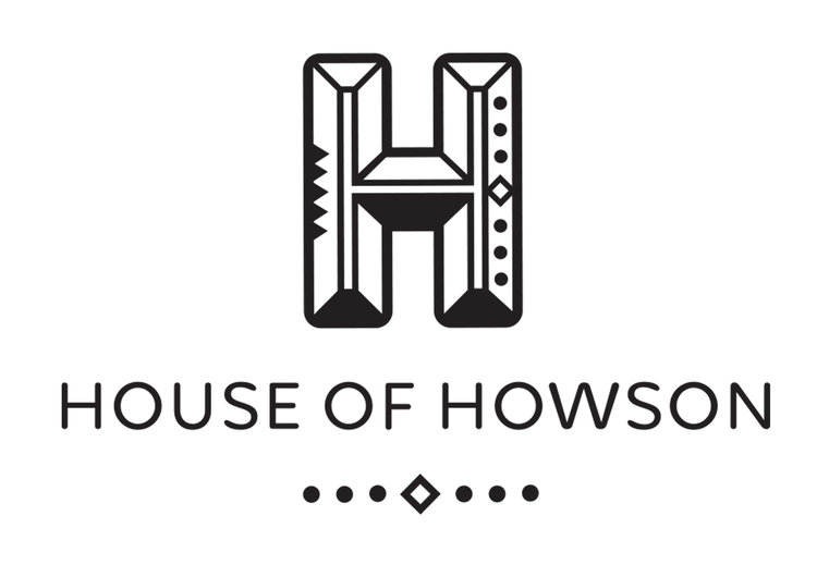 House \\ Of // Howson