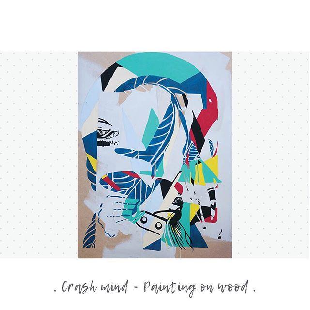 Crash-mind #painting