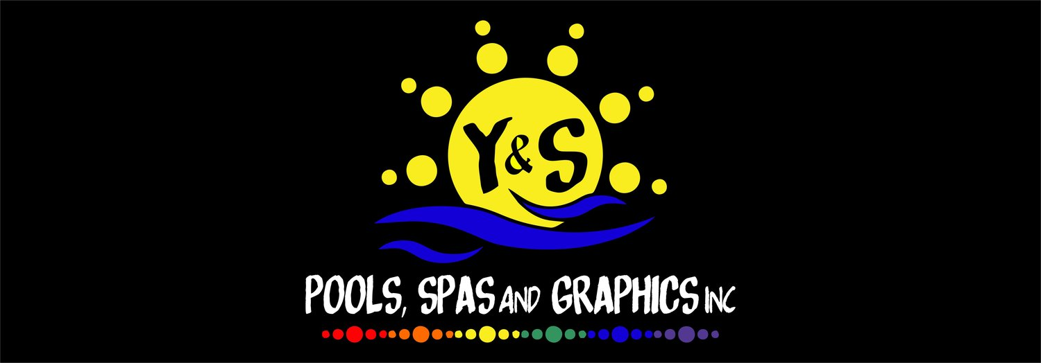 Y&S Pools, Spas and Graphics Inc.