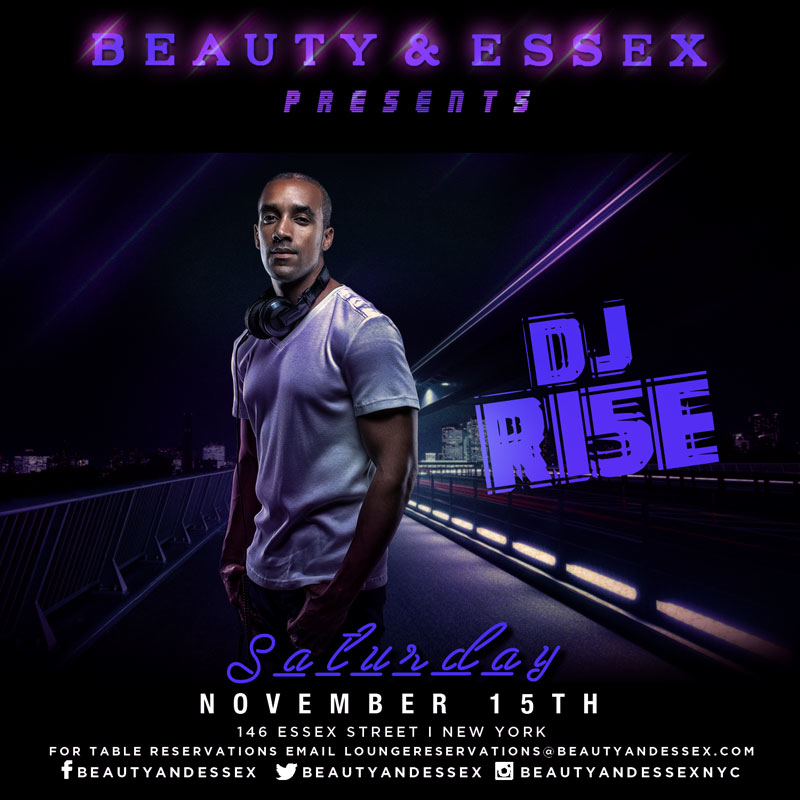 DJRISE_SAT_NOV15_B&E.jpg