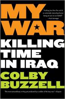 My War: Killing Time In Iraq     Putnam — 2005