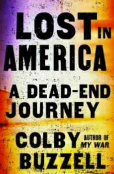 Lost in America: A Dead End Journey    Harper Collins — 2011