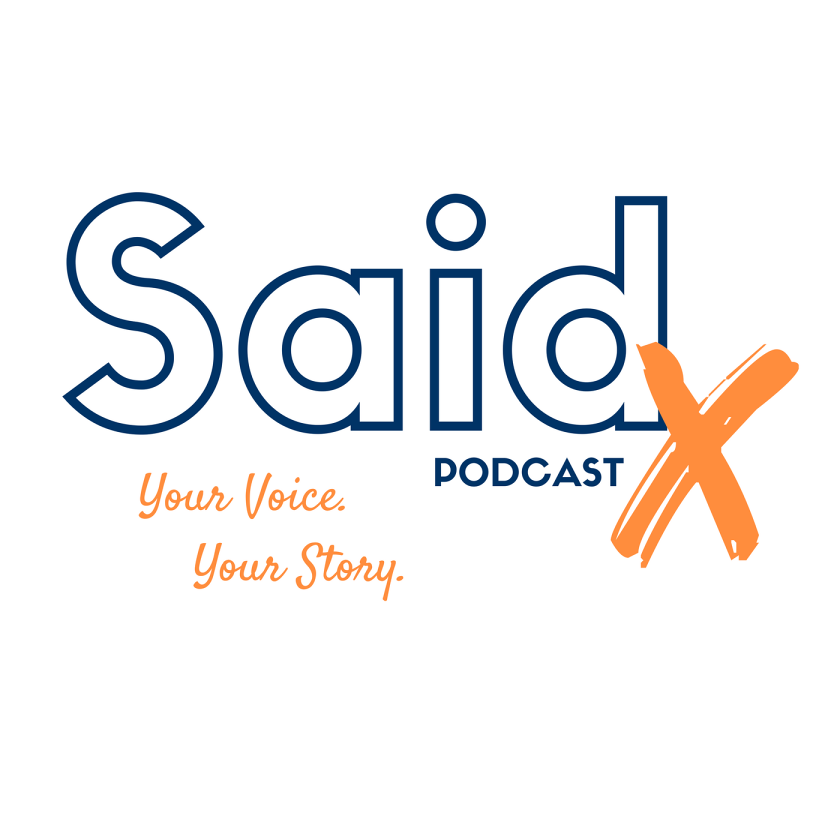 SaidX: Breaking Through Stereotypes and Owning Your Journey with Lea Bayles