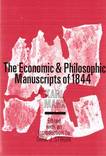 The Economic and Philosophic Manuscripts of 1844
