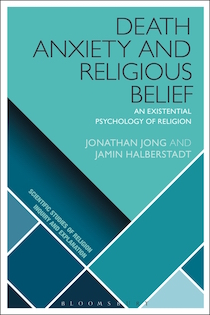 Jong, J., & Halberstadt, J. (2016). Death anxiety and religious belief: an existential psychology of religion. London, UK: Bloomsbury Academic.