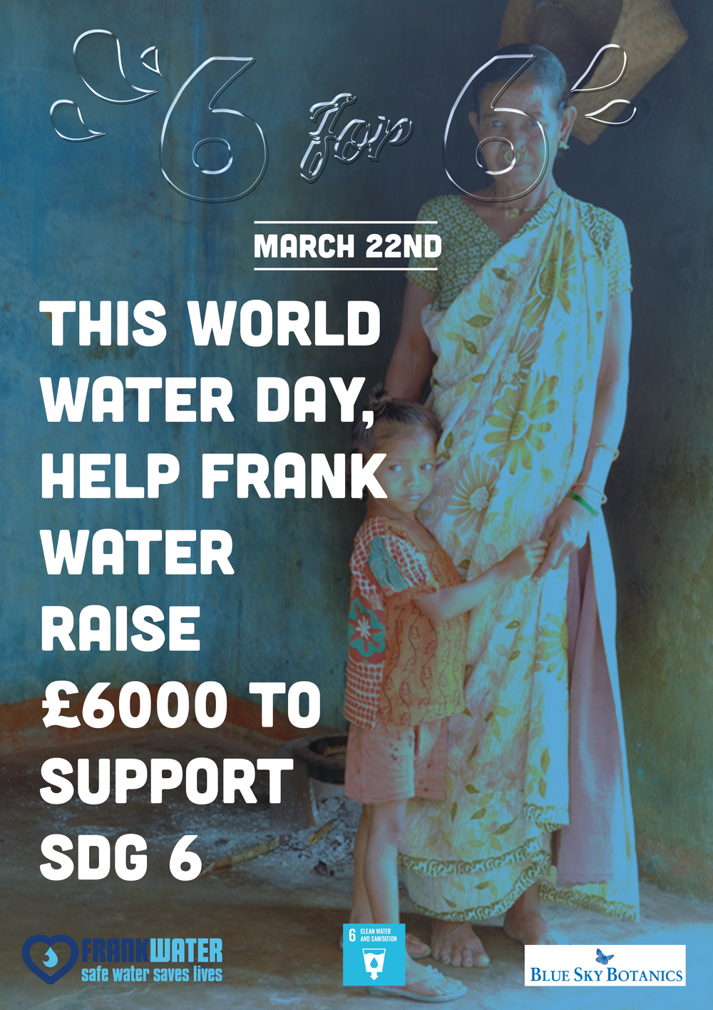 - THANK YOU!Not only did we reach our target, but we sailed past it! With your support, we raised nearly £7000 for #SDG6 this World Water Day - which includes £2500 of fantastic match-funding from our friends at Blue Sky Botanics. An amazing total.