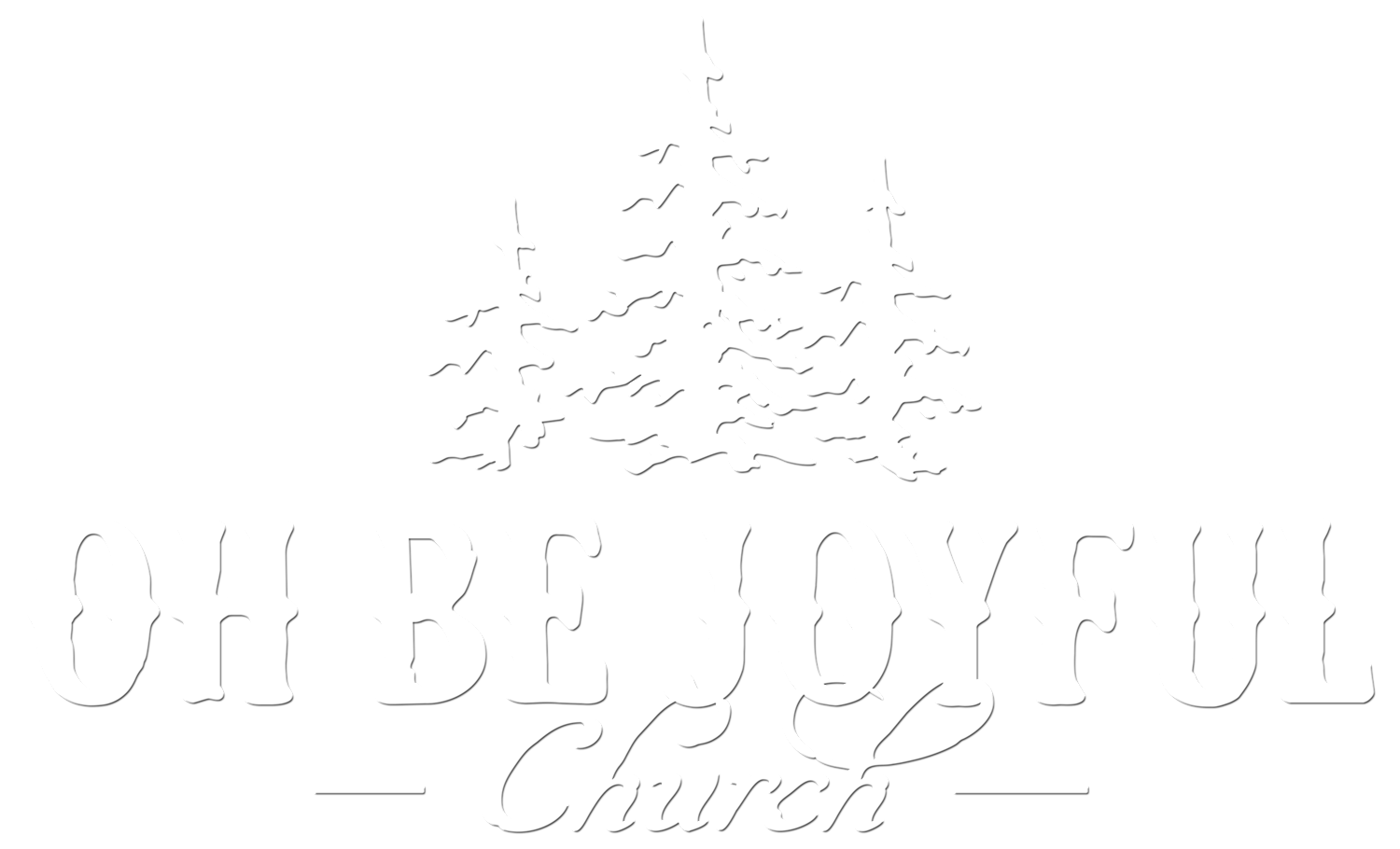 Oh Be Joyful Church