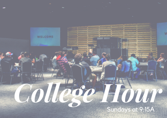 College Hour |Sundays @ 9:15am   We offer 7 different college Bible Studies that are led by our Adult Leadership Team.