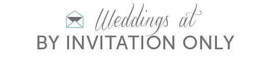weddings at by invitation only.jpg