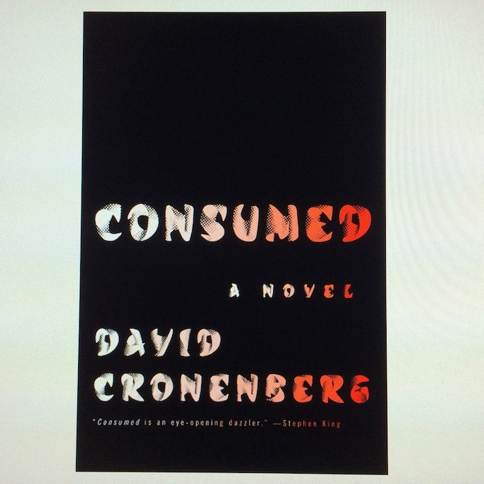 "David Cronenberg's debut novel ""Consumed"" is out today."