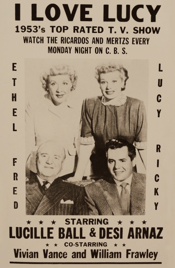 1950sunlimited :      I Love Lucy television show advertising poster       Shout out to my man, Fred.