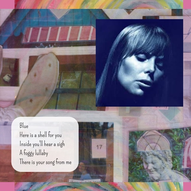 Photo from the Blue album cover, lyric from the song 'Blue', by Joni Mitchell