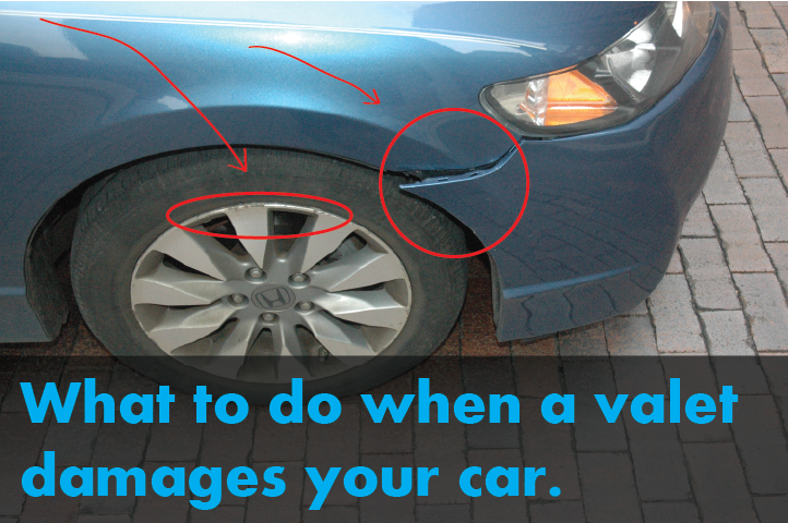 What To Do When Valet Damages Your Car Real Valet Control