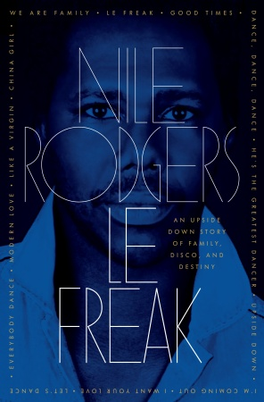 Nile Rodgers LE FREAK BOOK COVER.jpg