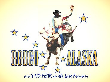 This is what the Rodeo Alaska posters looked like
