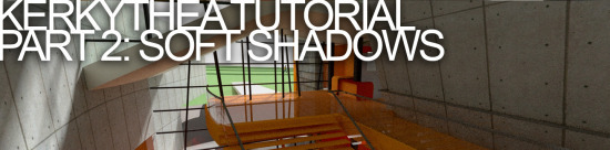 KERKYTHEA 教程第二部分:柔和的影子
