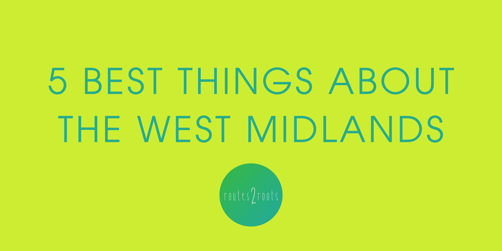 The Best 5 Things About The West Midlands In My Entirely Biased Opinion - Nadia Hafedh