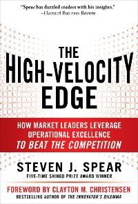 the high velocity edge how market leaders leverage operational excellence to beat the competition