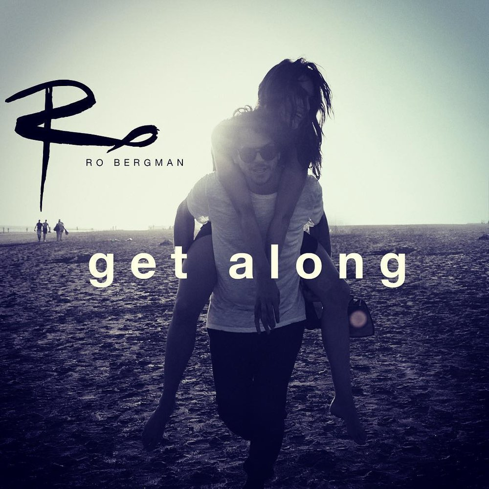 Ro Bergman - Get Along    Additional Programming Seb Zillner   © 2017 Bergman Music  Listen on Spotify