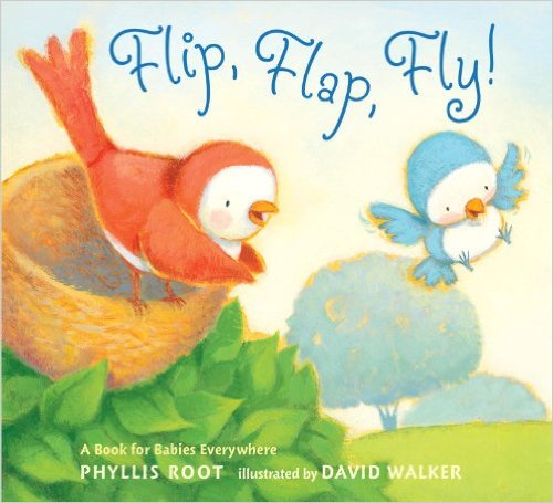 Flip, Flap, Fly!: A Book for Babies Everywhere Board book