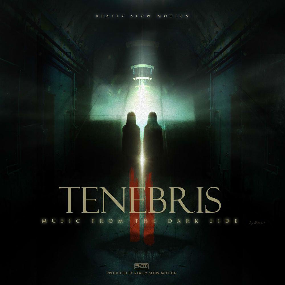 ReallySlowMotion - Tenebris - Cody Still - Composer - Music