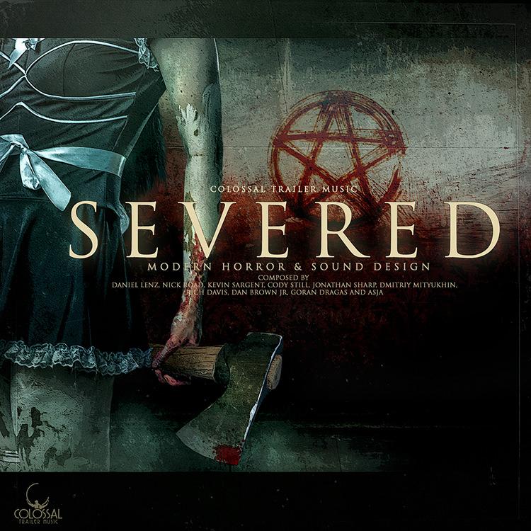 Severed - Colossal Trailer Music - Modern Horror Sound Design