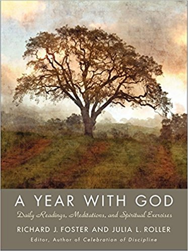 A Year With God by Richard Foster