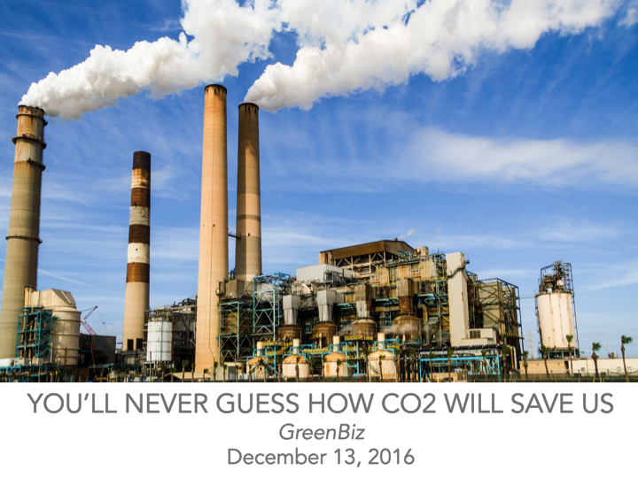 You'll never guess how CO2 will save us