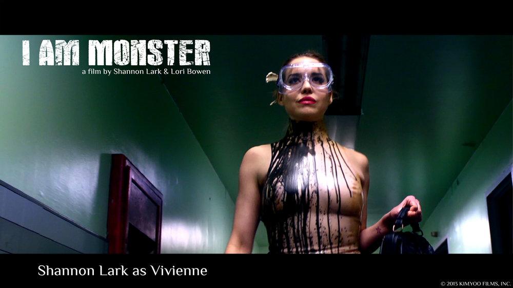 Shannon Lark as Vivienne.