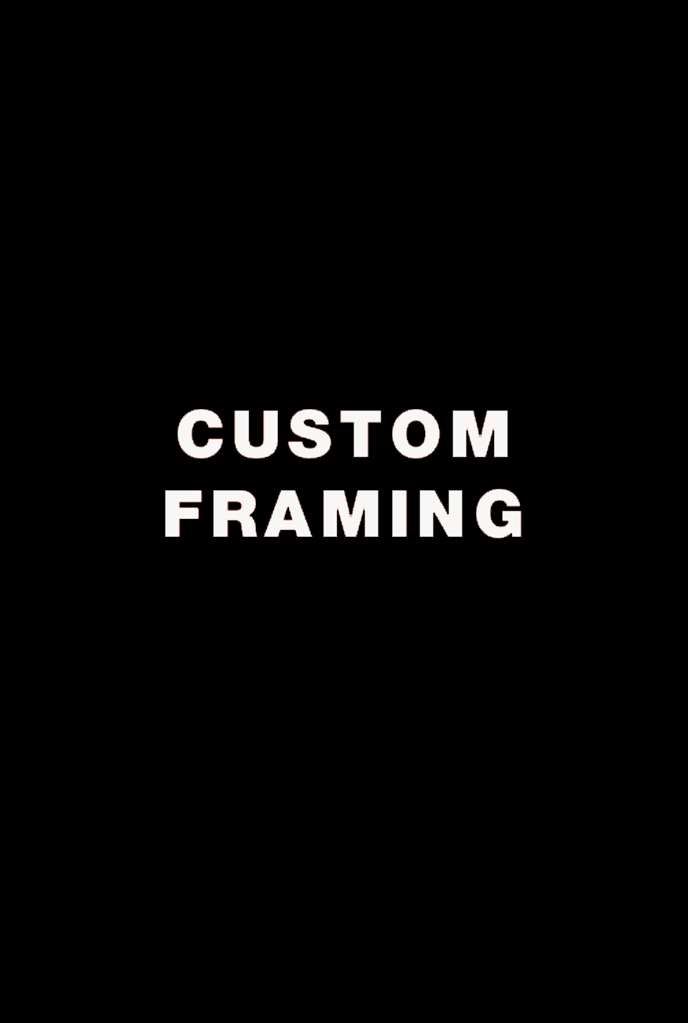 CUSTOM FRAMING BLACK.png
