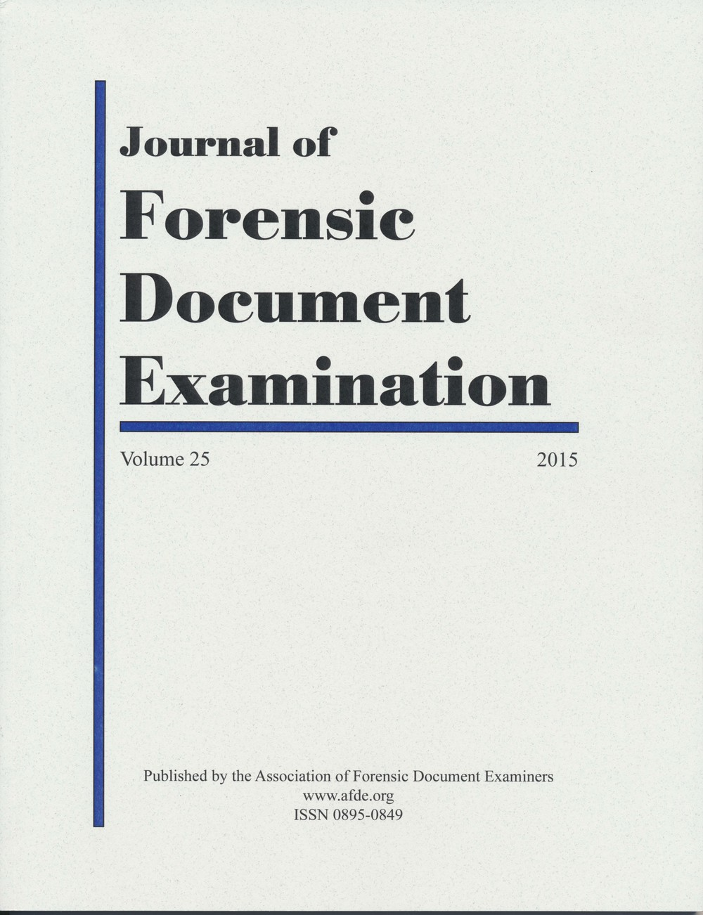 Journal of Forensic Document Examination