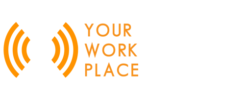 YOUR WORK PLACE