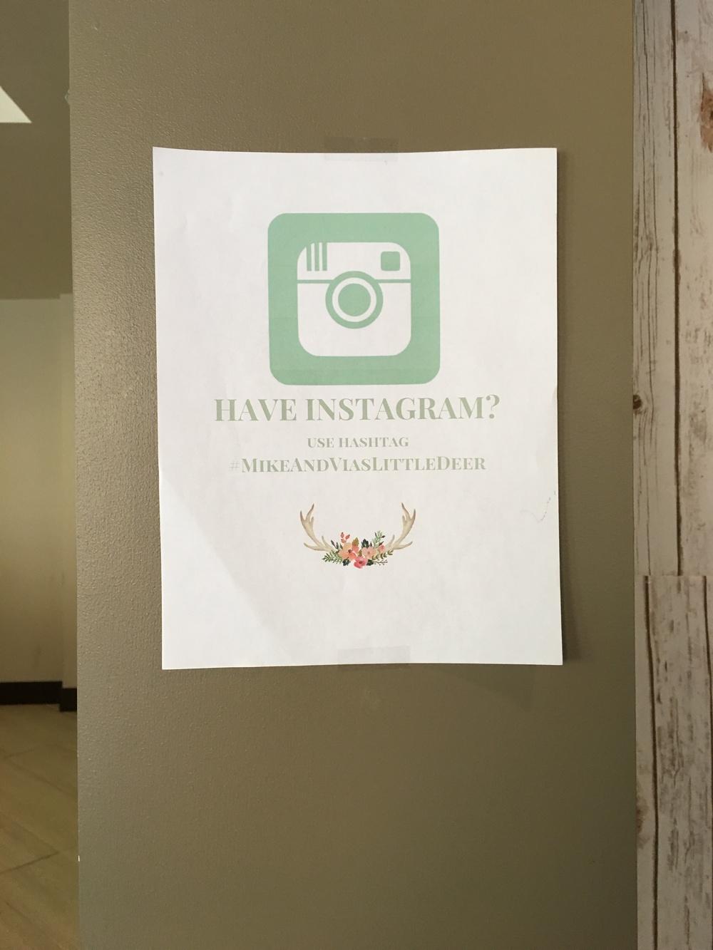 Hashtag for the photobooth. #MikeAndViasLittleDeer