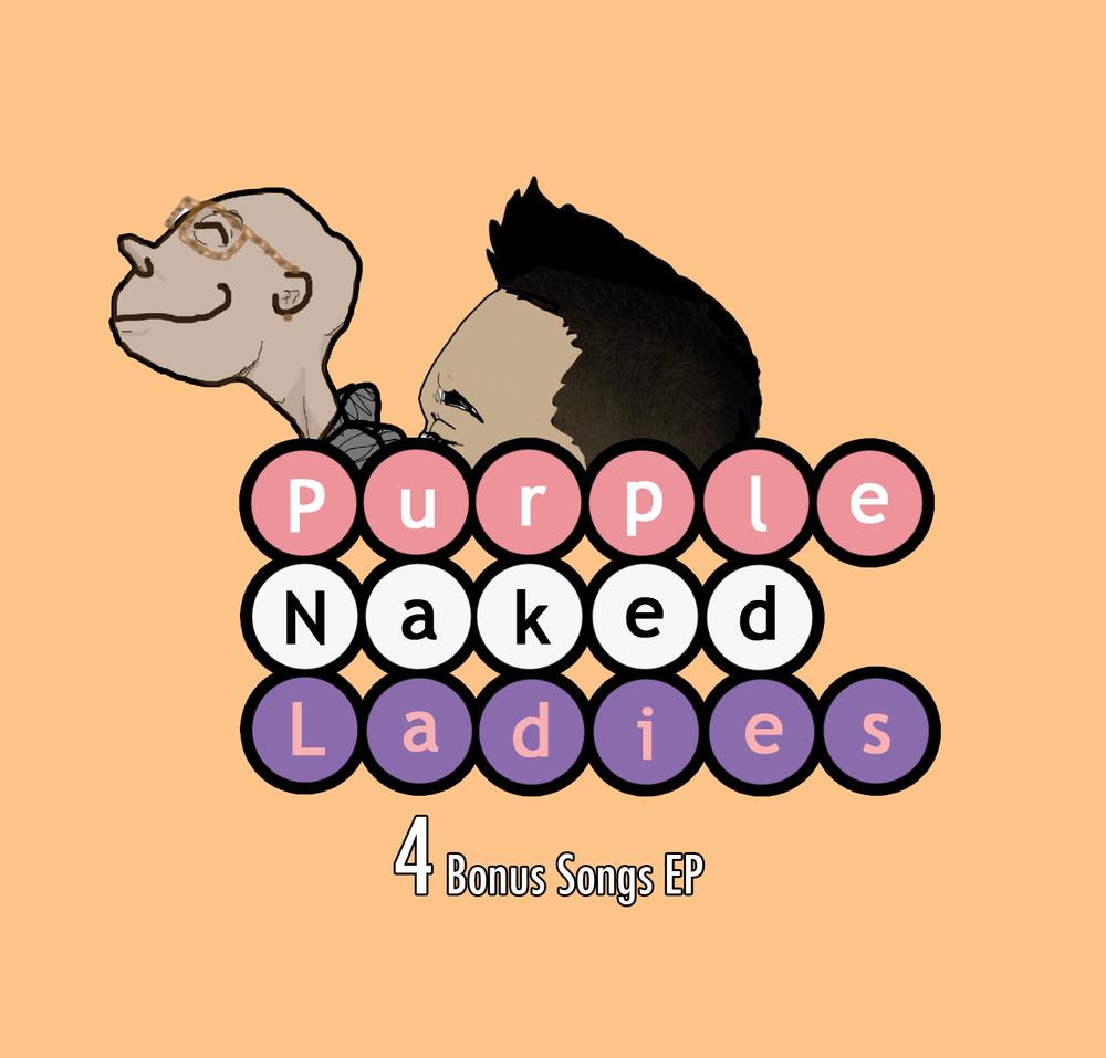 Purple Naked Ladies Bonus EP