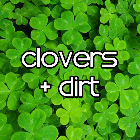 clovers and dirt.jpg