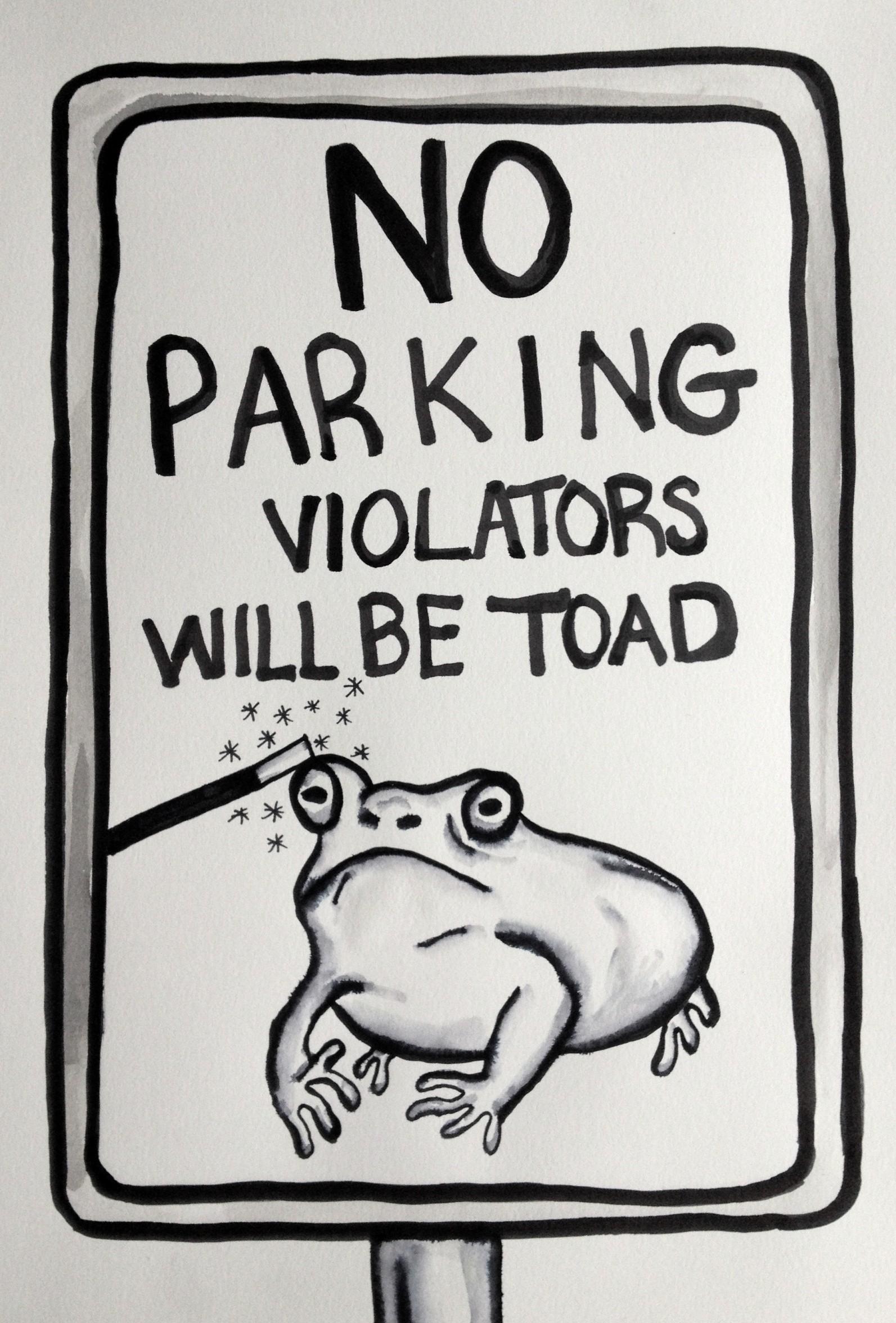 Vilators will be toad
