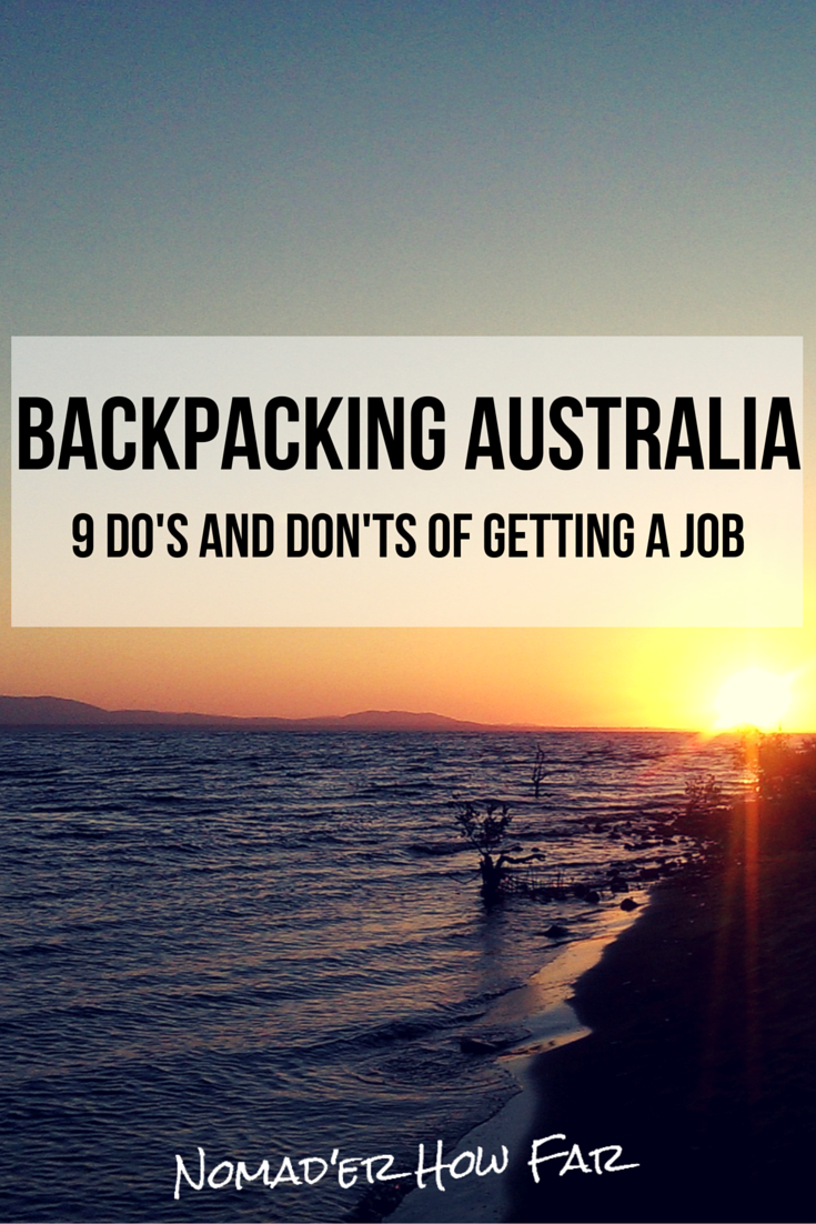 getting a job in australia  9 do u0026 39 s and don u0026 39 t u0026 39 s for backpackers   u2014 nomad u0026 39 er how far