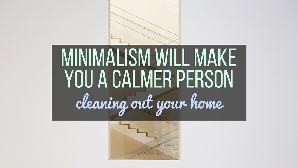 minimalism cleaning out your home