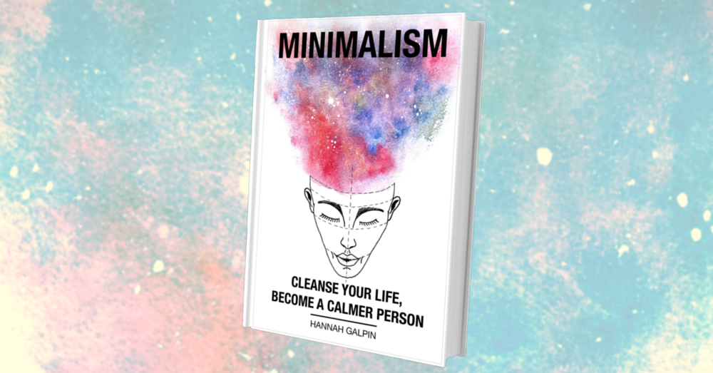 minimalism will make you a calmer person