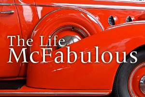 The Life McFabulous