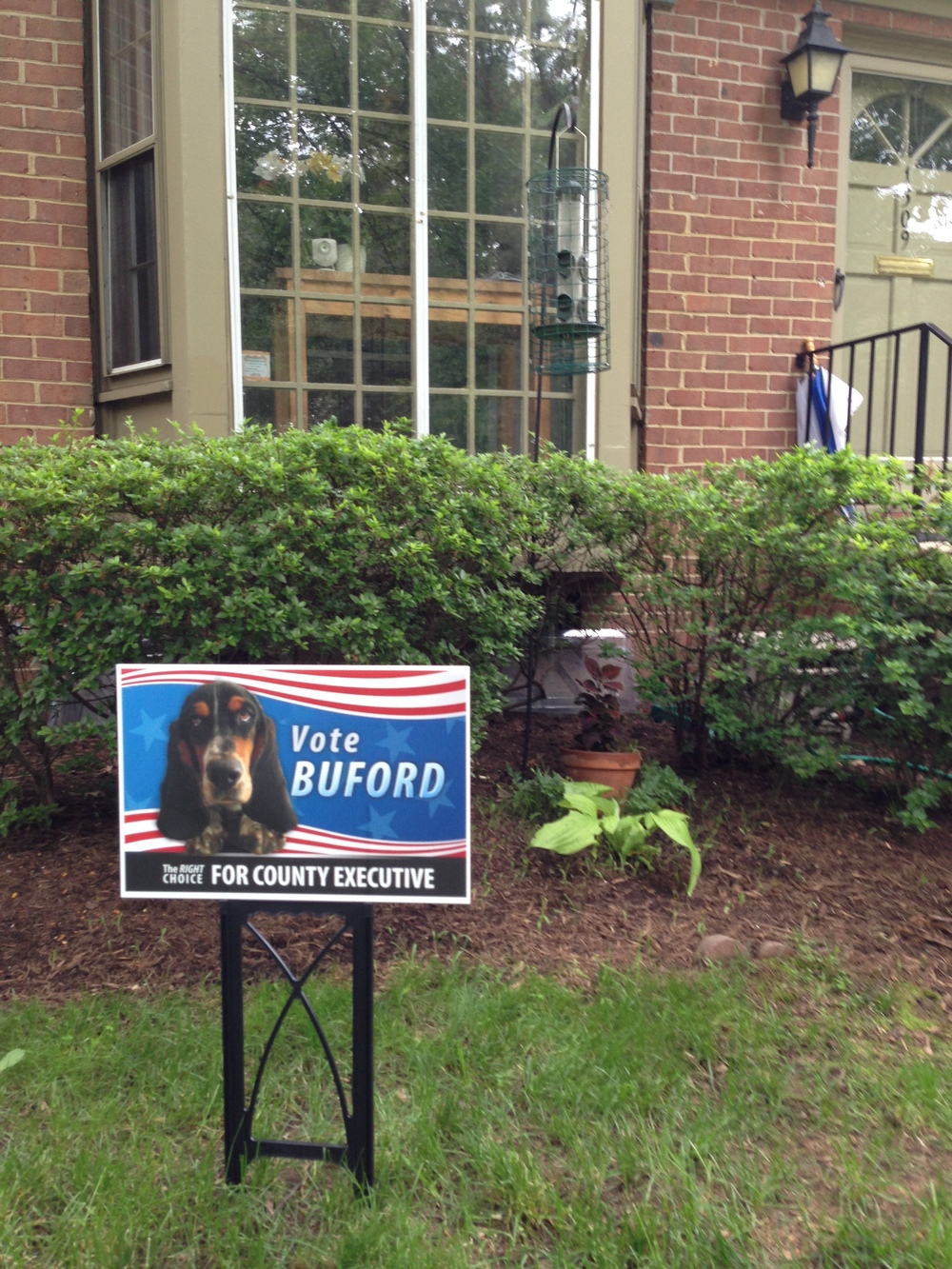 Buford's political sign in the yard.