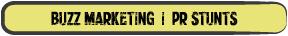 Buzz Marketing - PR Stunts