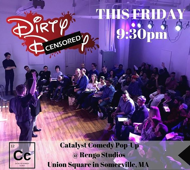 Dirty Disney is back at @rengostudios tomorrow night! Tickets at catalystcomedy.com and at the door!  #thingstodoinsomerville #somervillema #improv #comedy #weekend #dirtydisney