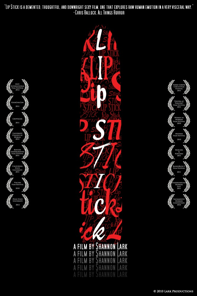"shannonlark :     Poster for ""Lip Stick"", a sexually subversive short film directed by and starring Shannon Lark.    Cinematography by Stacie Ponder. Sound design by Deena Corbett. Poster design by   Lori Bowen  .         shannonlark  asked me to design a new poster for her amazing and brilliant short film Lip Stick. Of course I HAD to say yes!! I love how it turned out, too."