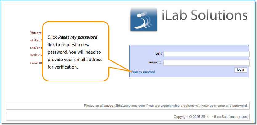 Figure 1.   Basic log in screen, with link to reset your password.