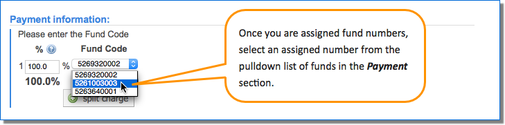 Figure 3.  Select a number from the pull-down list of fund numbers assigned to you to designate it for payment.